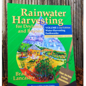 Rainwater Harvesting for Drylands and Beyond, Water-Harvesting Earthworks